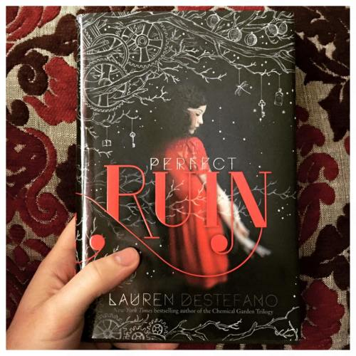 perfect ruin lauren destefano internment chronicles