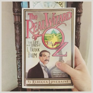 A nonfiction book: The Real Wizard of Oz, by Rebecca Loncraine